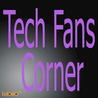 Tech Fans Corner