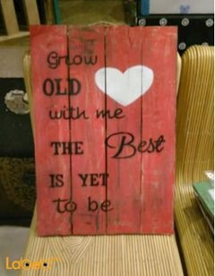 Red Wooden wall - 'Grow OLD with me The Best IS YET to be' Words