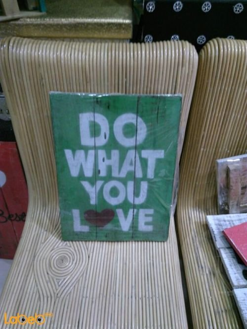 Green Wooden wall with DO WHAT YOU LOVE sentence White