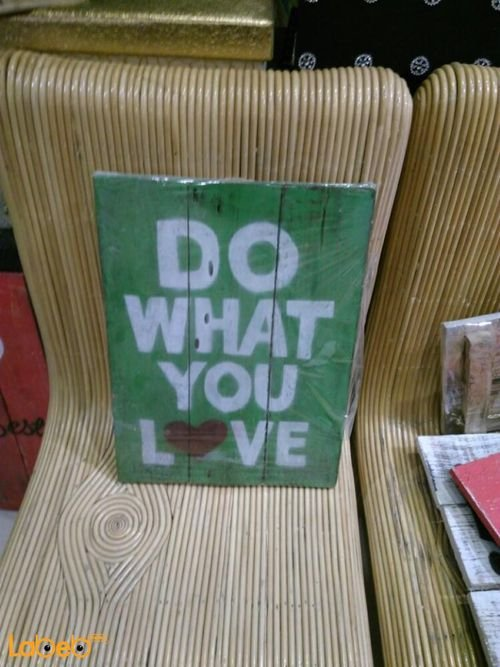Wooden wall Green with DO WHAT YOU LOVE sentence White